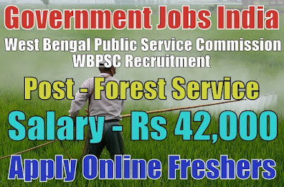 WBPSC Recruitment 2018 for 182 Forest Service Posts