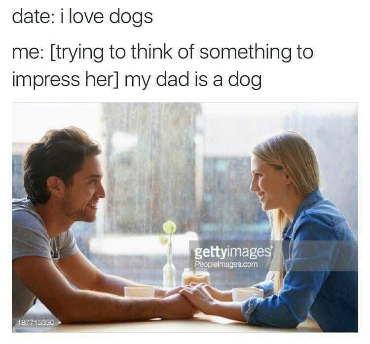 my dad is a dog my dad is a dog