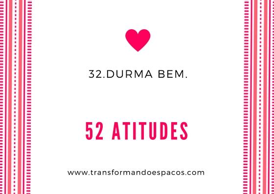 Projeto 52 Atitudes | Atitude 32 - Durma bem.