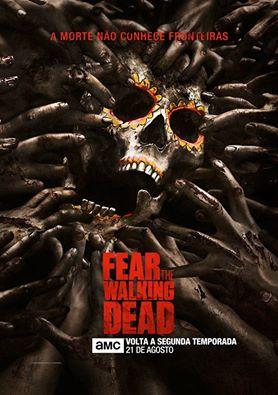 Baixar Fear The Walking Dead 2ª Temporada Dublado e Legendado