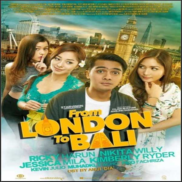 From London To Bali, Film From London To Bali, From London To Bali Synopsis, From London To Bali Trailer, From London To Bali Review, Download Poster Film From London To Bali 2017