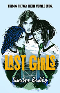Last Girls by Demetra Brodsky