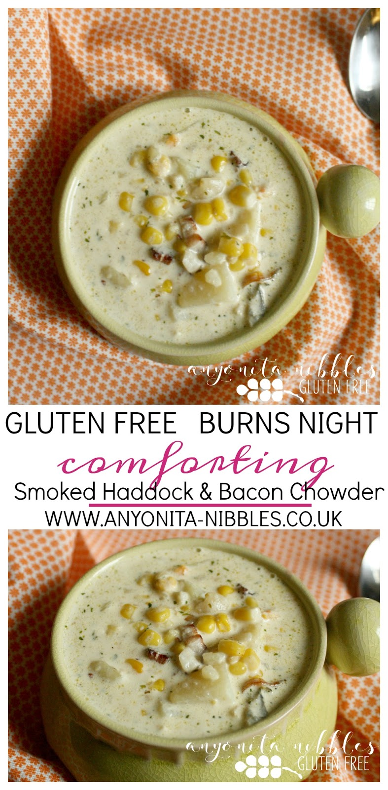 Gluten Free Smoked Haddock and Bacon Chowder for Burns Night| Anyonita Nibbles Gluten Free