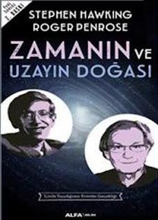 Stephen Hawking - Roger Penrose - Zamanın ve Uzayın Doğası