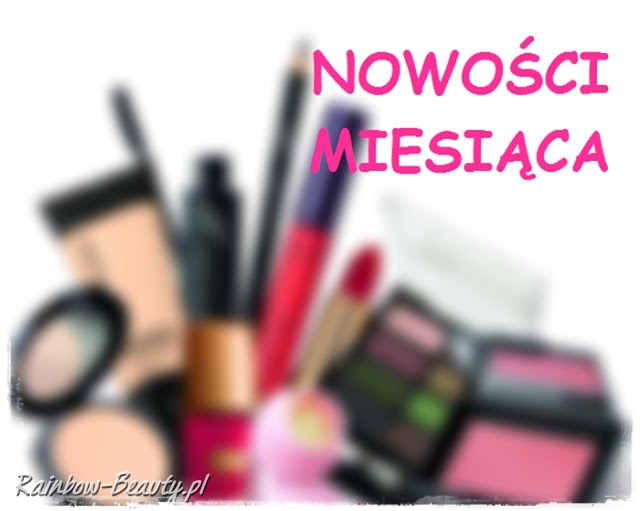 Kosmetyczne nowości grudnia i stycznia