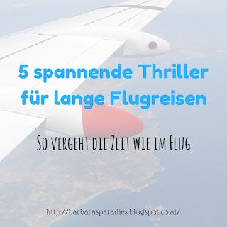 5 spannende Thriller für lange Flugreisen