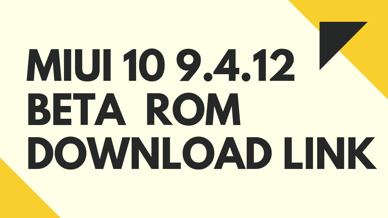 Miui 10 9 4 12 Global Beta Update for Redmi Note 5 Pro