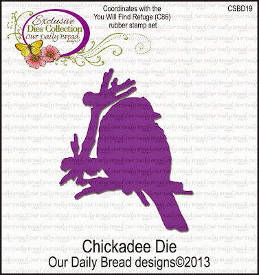 Our Daily Bread Designs Custom Chickadee Die