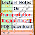 Lecture Notes on Transportation Engineering-II PDF