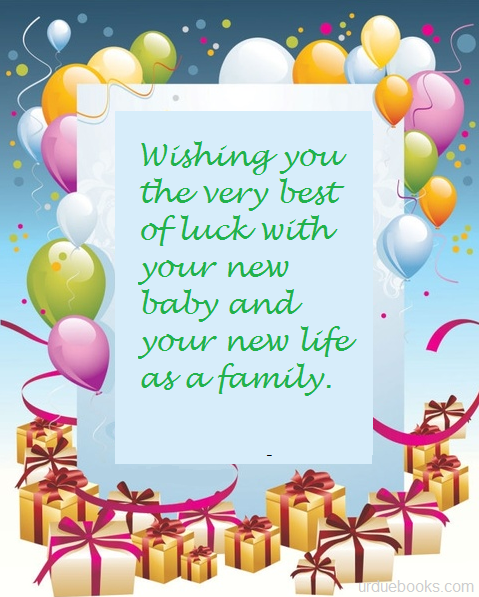 Wishing you the very best of luck with your new baby