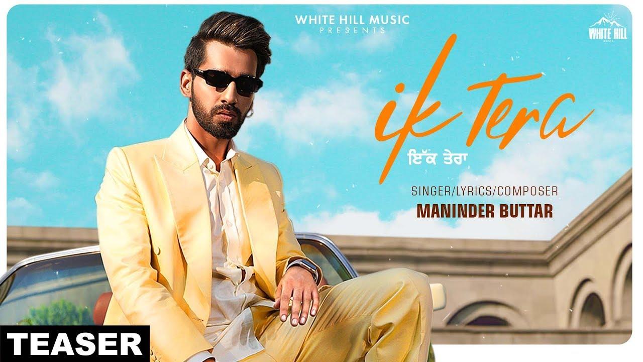 Ik Tera Lyrics, Maninder Buttar