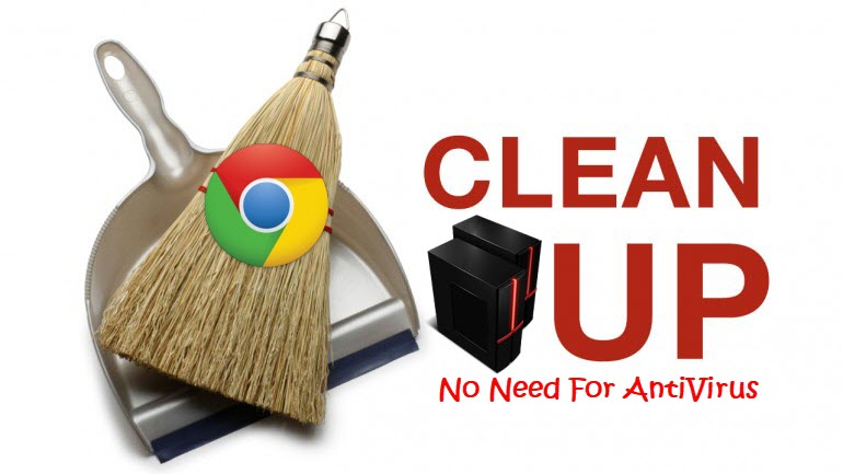 Clean Up Your PC With Google Chrome