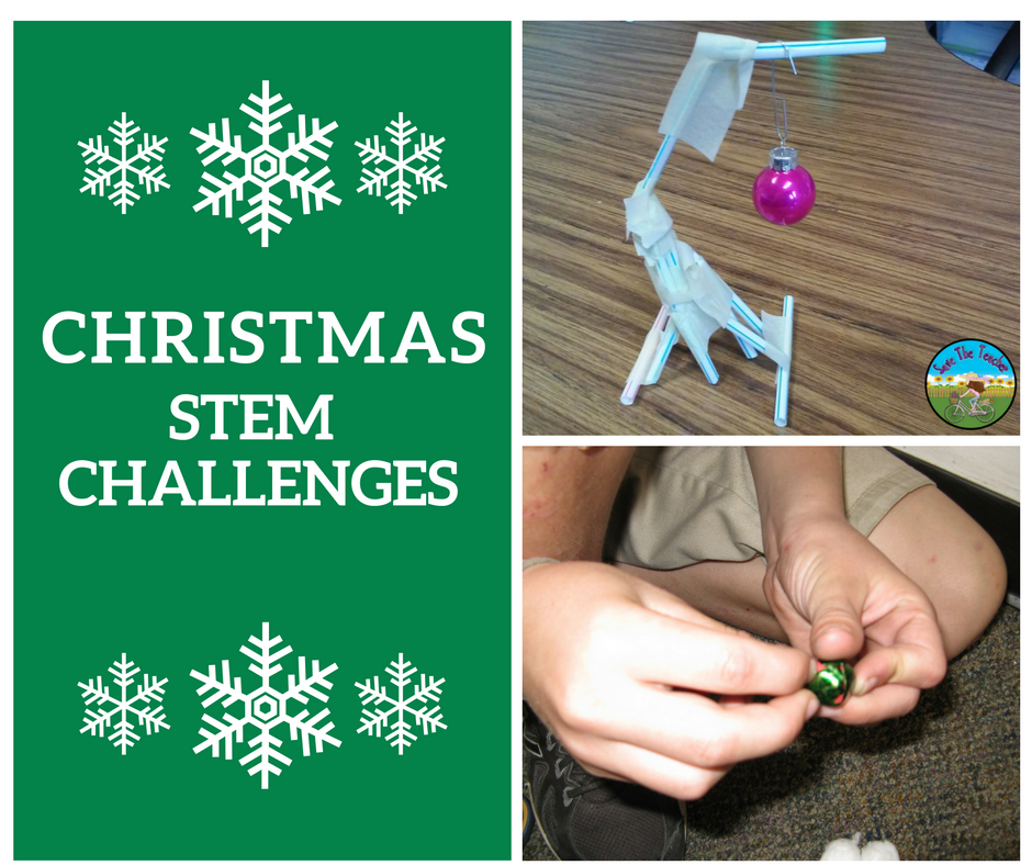 Christmas Stem Challenges.Save The Teacher Our First Stem Challenges