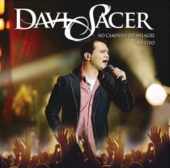 Download Davi Sacer No Caminho do Milagre Ao Vivo