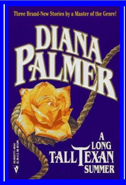 Un Largo Verano En Texas – Diana Palmer