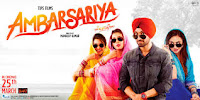 Diljit Dosanjh, Gul Panag Ambarsariya all time highest-grossing film of Punjabi, It is collect 14.73 Crore and it budget (Cost) n.a.