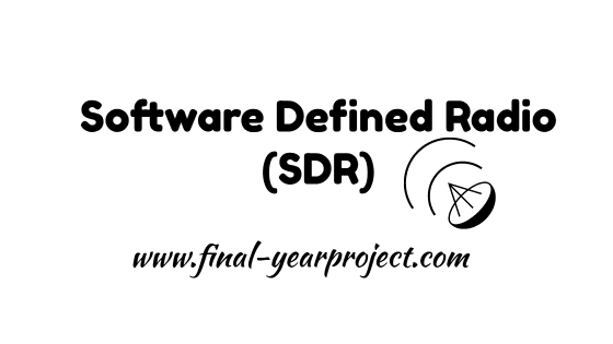 Software Defined Radio (SDR)