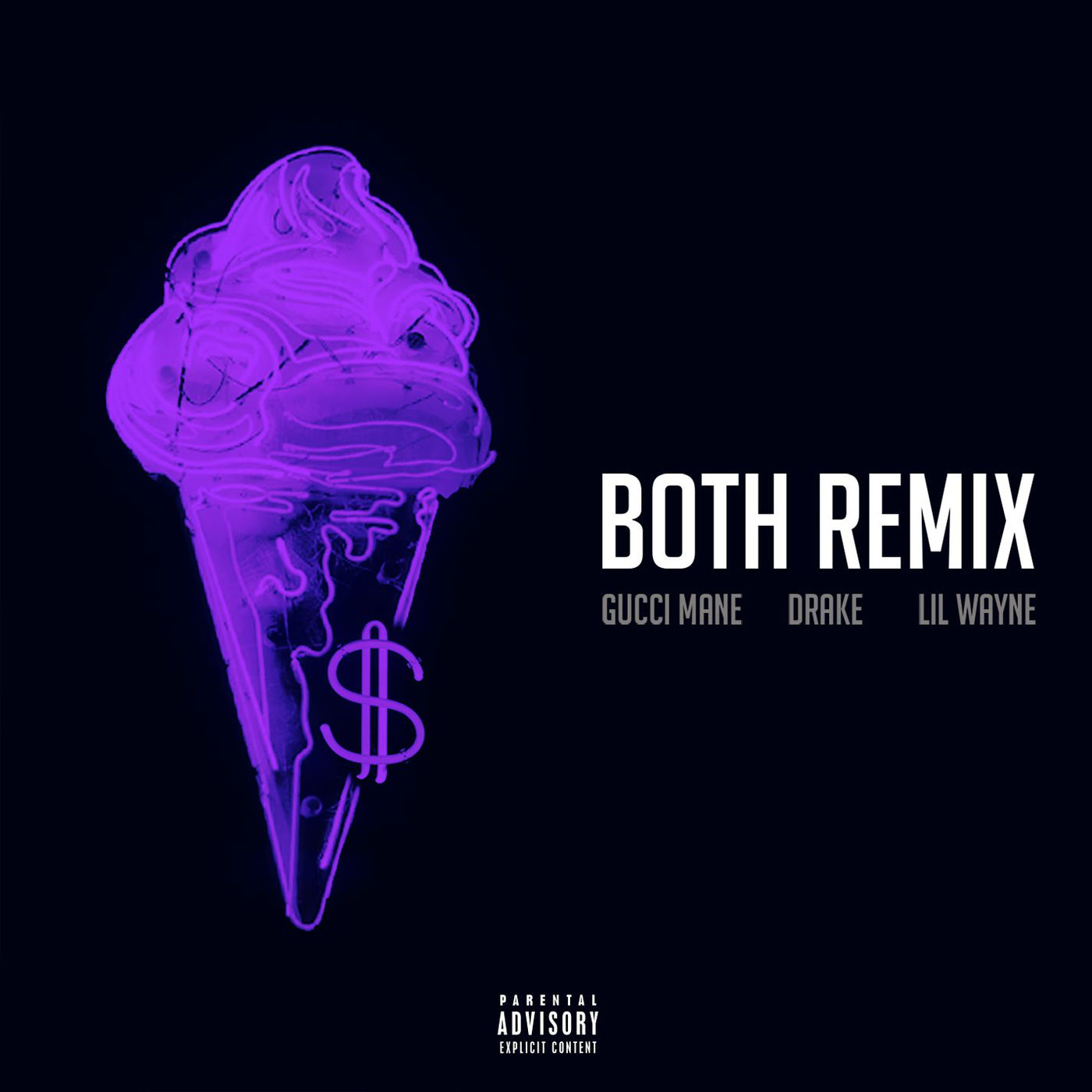 Gucci Mane - Both (feat. Drake & Lil Wayne) [Remix] - Single Cover