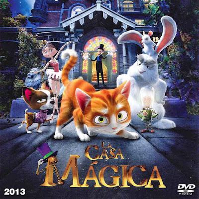 La casa mágica - [2013]