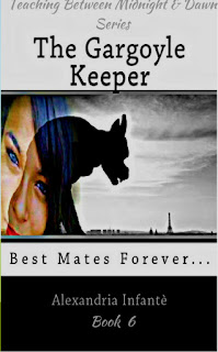 The Gargoyle Keeper; Best mates Forever