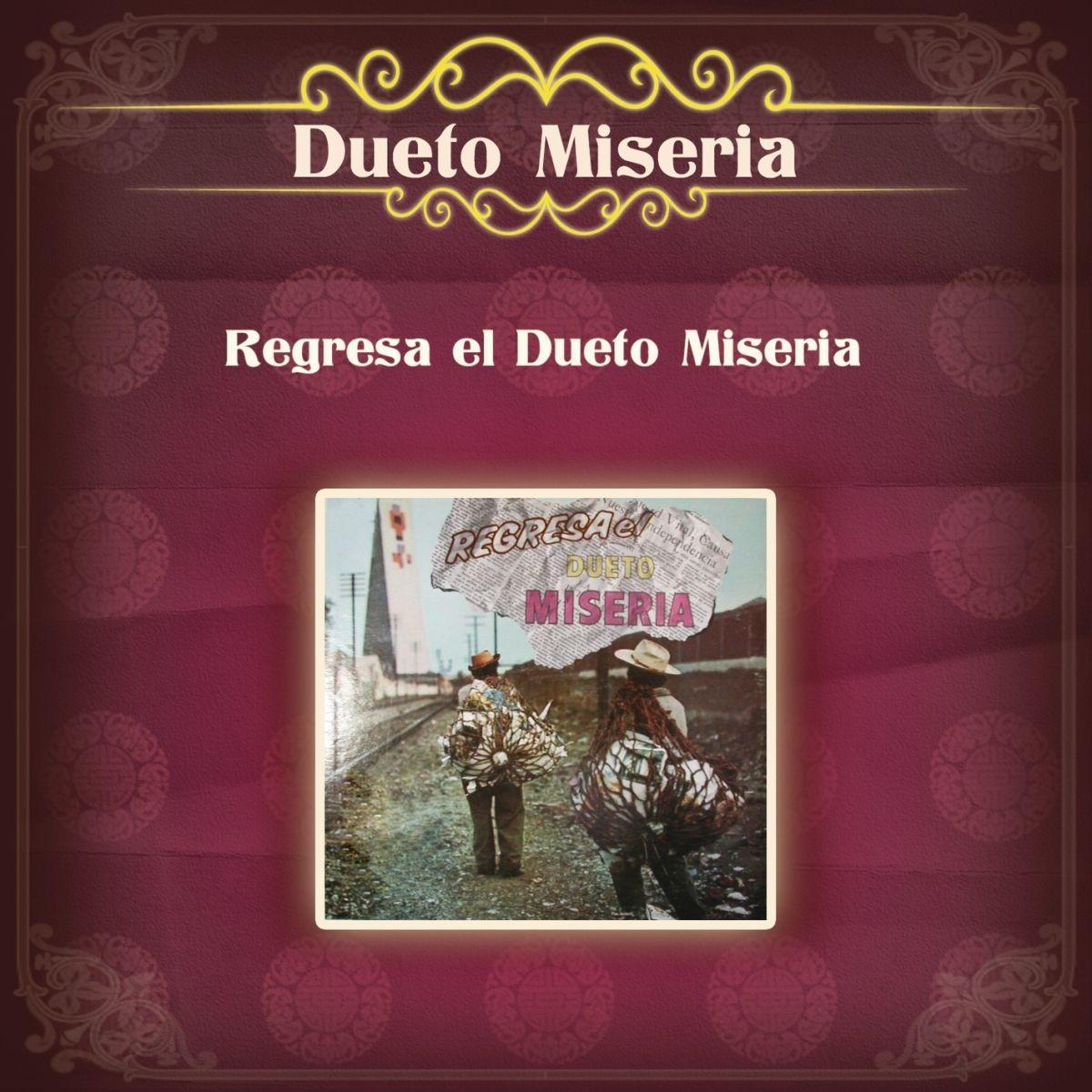 dueto miseria discografia