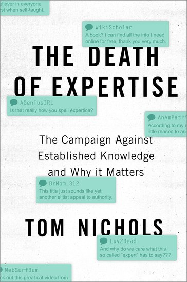 The Death of Expertise: our discussion with Tom Nichols