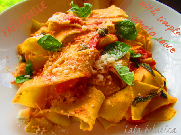 Pappardelle with simple tomato sauce by Laka kuharica: simple and easy homemade pasta sauce tastes exceptionally good.