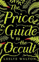 The Price Guide to the Occult Book Review Recommendation - Leslye Walton - Sci Fi Thriller Book Recommendations for Young Adults
