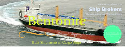 Bentonite, Cargo Ship, India, Shipping, agents, brokers, Bulk Carriers, Ocean frieght