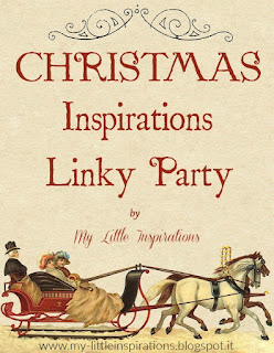 https://my-littleinspirations.blogspot.it/2017/12/christmas-inspirations-linky-party-2017.html