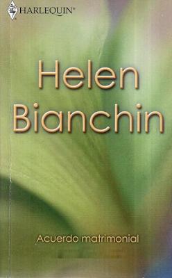 Helen Bianchin - Acuerdo Matrimonial