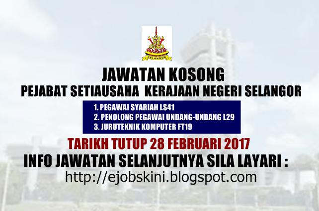 Jawatan Kosong Terkini di SUK Selangor Februari 2017