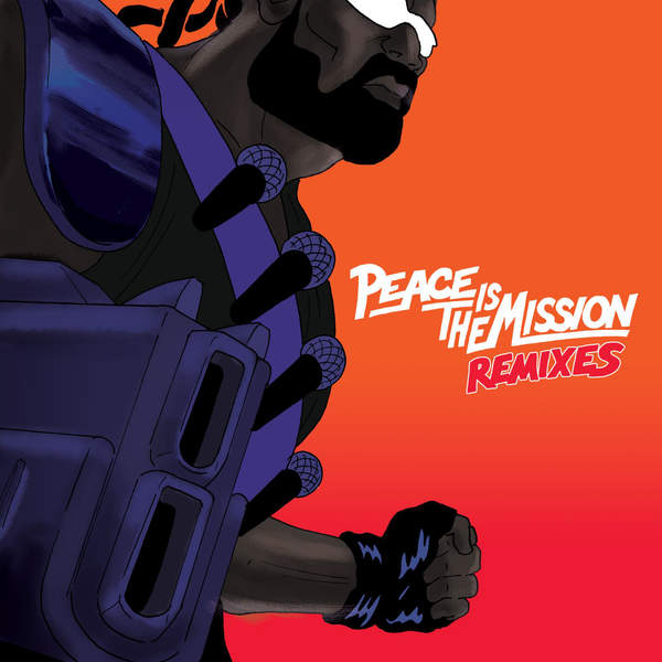 Major Lazer - Peace Is The Mission (Remixes) Cover