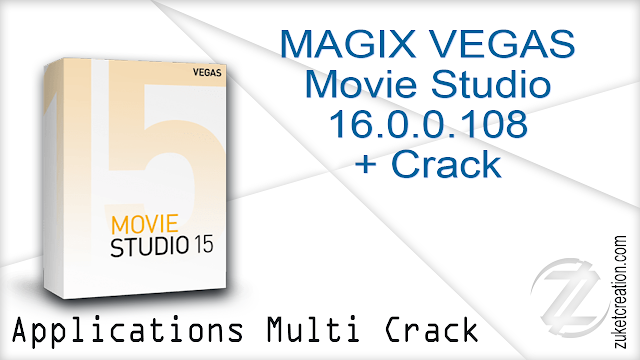 MAGIX VEGAS Movie Studio 16.0.0.108 + Crack