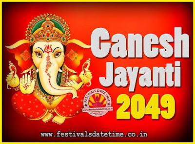 2049 Ganesh Jayanti Puja Date & Time, 2049 Ganesh Jayanti Calendar