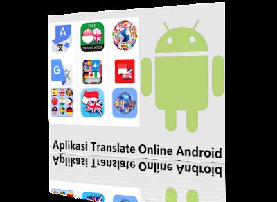 Aplikasi Translate online android terbaik semua bahasa