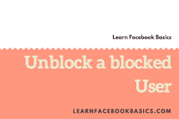 How you can unblock your blocked Facebook friend