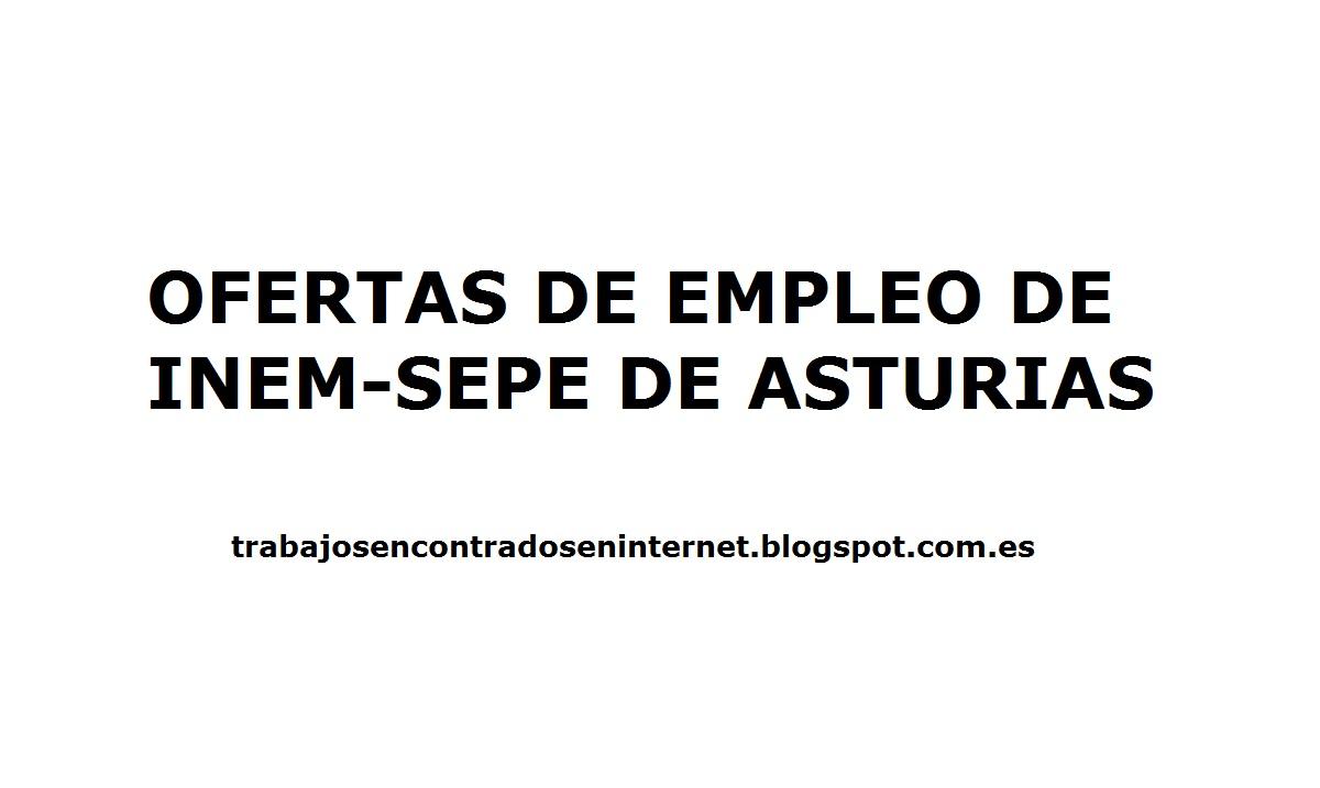 Ofertas de trabajo inem asturias trabajos encontrados en internet - Ofertas asturias ...