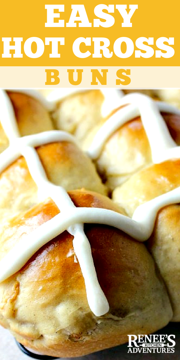 Easy Hot Cross Buns by Renee's Kitchen Adventures pin for pinterest