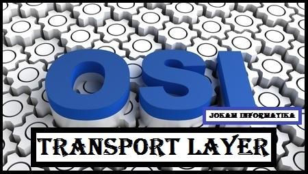 Transport Layer : Pengertian, Fungsi, Peran Dan Protokolnya - JOKAM INFORMATIKA