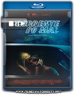 Corrente do Mal Torrent - BluRay Rip 720p | 1080p Dual Áudio 5.1