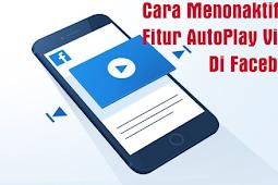 Cara Mematikan Video yang Otomatis Memutar di Facebook
