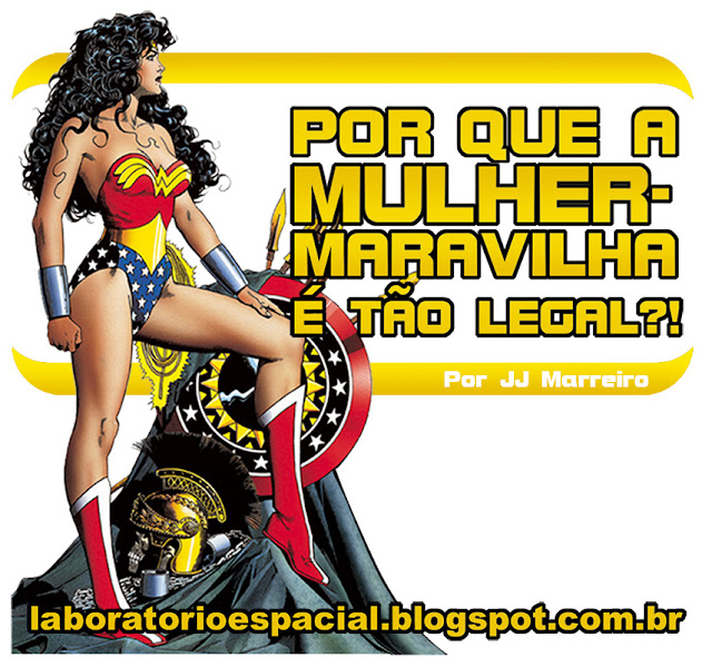 http://laboratorioespacial.blogspot.com/2016/04/porque-mulher-maravilha-e-tao-legal-por.html