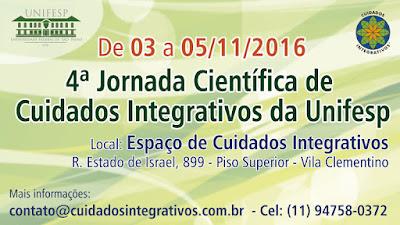 4ª Jornada de Cuidados Integrativos da Unifesp, de 03 a 04/11/16. Mais informações: contato@cuidadosintegrativos.com.br