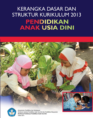 Buku Resmi Kerangka Dasar & Struktur Kurikulum 2013 PAUD Lengkap Terbaru