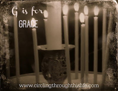 G is for GRACE @ Circling Through This LIfe