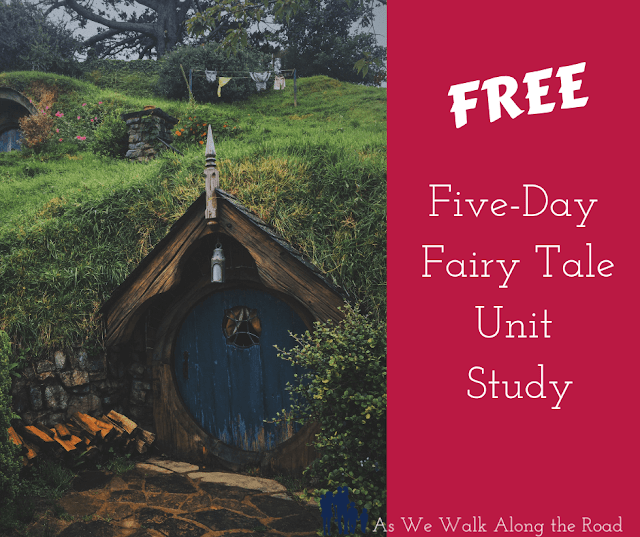 Free fairy tale unit study
