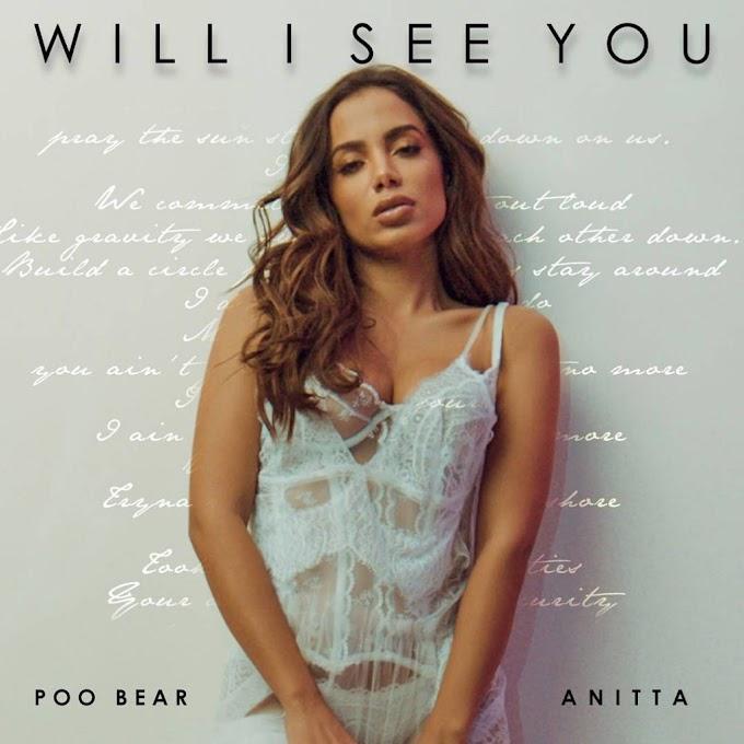 Poo Bear – Will I See You Ft Anitta [BAIXAR].MP3
