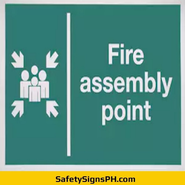 Fire Assembly Point Safety Signage
