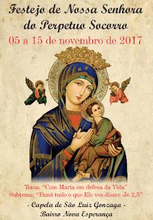 Festejo de Nossa Senhora do Perpetuo Socorro - Bairro Nova Esperança